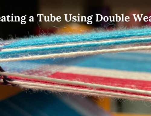 Creating Tubes Using Double Weave