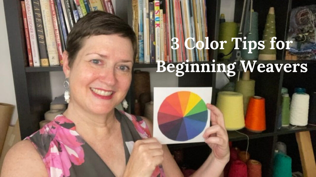3 color tips for beginning weavers