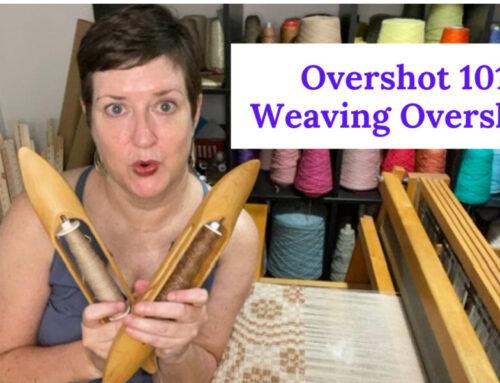 Overshot 101: Weaving Overshot